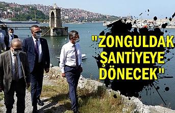 """""""Zonguldak şantiyeye dönecek"""""""