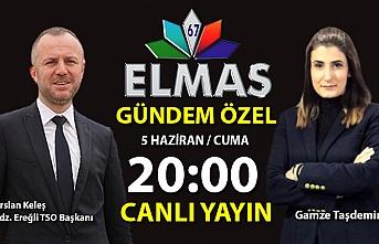 Ereğli TSO Başkanı Arslan Keleş CANLI yayında soruları yanıtlayacak...