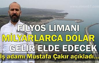 Filyos limanı, milyarlarca dolar gelir elde edecek... İş adamı Mustafa Çakır açıkladı...