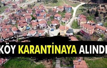 Köy karantinaya alındı