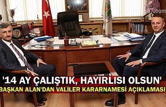 Selim Alan'dan valiler kararnamesi açıklaması... '14 ay çalıştık, hayırlısı olsun'
