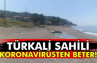 Türkali sahili koronavirüsten beter!