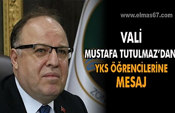 Vali Mustafa Tutulmaz'dan YKS öğrencilerine mesaj