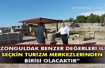 Zonguldak benzer değerleri ile seçkin turizm merkezlerinden birisi olacaktır.