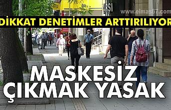Zonguldak'ta maskesiz sokağa çıkma yasağı sürüyor