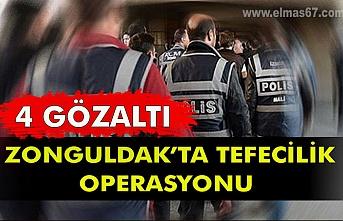 Zonguldak'ta tefecilik operasyonu: 4 gözaltı