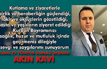 Elmas TV yönetim kurulu başkanı Akın Kavi'den bayram mesajı.