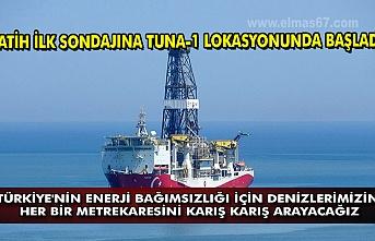 Fatih ilk sondajına Tuna-1 lokasyonunda başladı