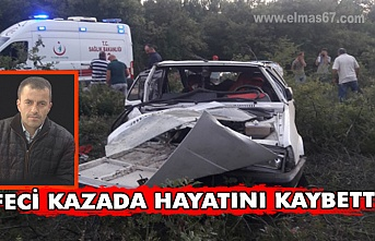 Feci kazada hayatını kaybetti