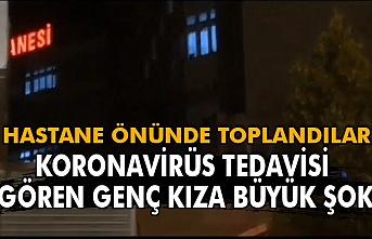 Koronavirüs tedavisi gören genç kıza büyük şok