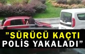 """""""Sürücü Kaçtı Polis Yakaladı"""""""