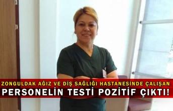 Zonguldak Ağız ve Diş Sağlığı Hastanesinde çalışan personelin testi pozitif çıktı!