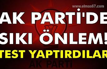AK Parti'de sıkı önlem! Test yaptırdılar