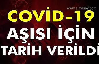 Covid-19 Aşısı için tarih verildi