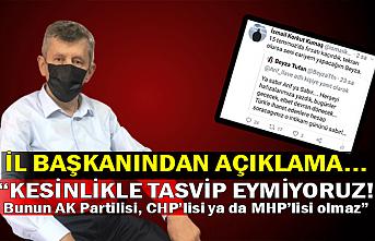 "İl Başkanından açıklama... ""Bunun AK Partilisi, CHP'lisi ya da MHP'lisi olmaz"""