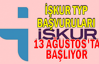 İŞKUR TYP başvuruları 13 Ağustos'ta başlıyor