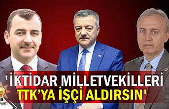Milletvekili Yavuzyılmaz'dan TTK açıklaması... 'İktidar Milletvekilleri işçi aldırsın'