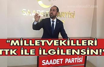"""""""Milletvekilleri TTK ile ilgilensin!"""""""
