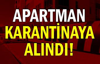 Apartman Karantinaya alındı!
