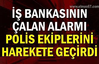 İş Bankasının çalan alarmı polis ekiplerini harekete geçirdi
