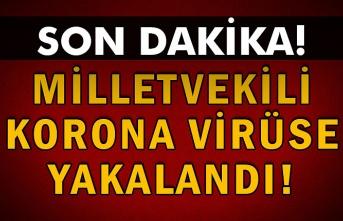 Milletvekili Korona Virüse Yakalandı!