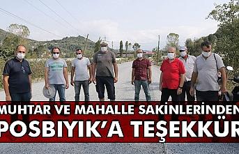 Muhtar ve mahalle sakinlerinden Posbıyık'a teşekkür