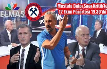 Mustafa Dalcı Spor Kritik'in konuğu oluyor