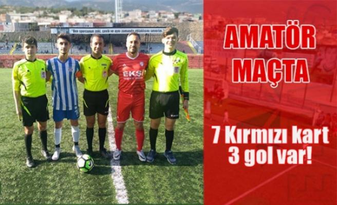 Amatör maçta 7 kırmızı kart, 3 gol var!