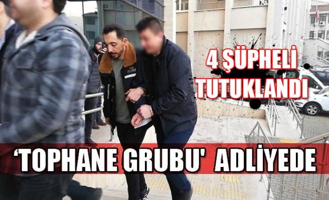 'Tophane Grubu' Operasyon...9 şüpheliden 4'u tutuklandı...