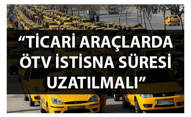"""Palandöken, """"Ticari araçlarda ÖTV istisna süresi uzatılmalı"""""""
