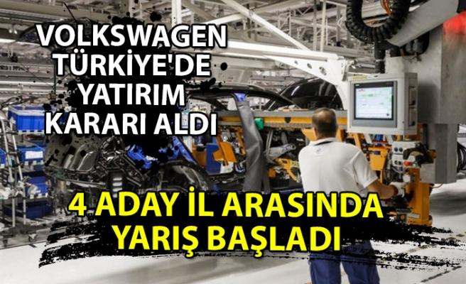Volkswagen Türkiye'de yatırım kararı aldı 4 aday il arasında yarış başladı