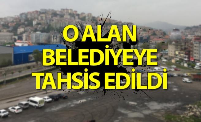 Bakanlıktan Zonguldak Belediyesi'ne yapılan dev alan tahsisi gerçekleşti