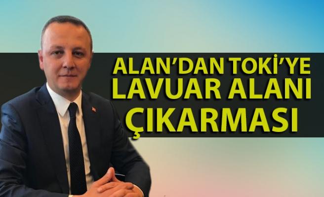 Başkan Alan'dan TOKİ'ye 'Lavuar alanı' ziyareti