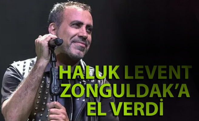 Haluk Levent Zonguldak'a el verdi