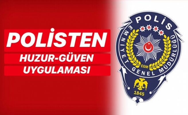 Polisten huzur-güven uygulaması