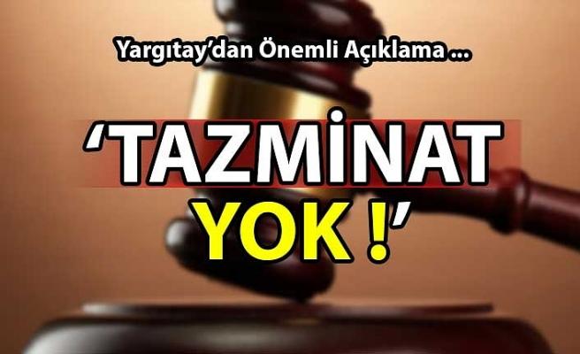 'Tazminat Yok!'