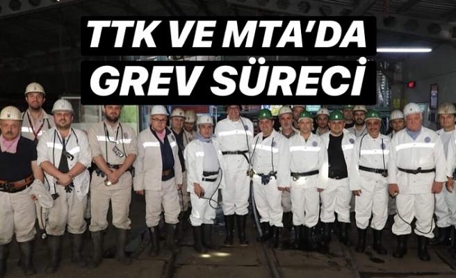 TTK ve MTA'da grev süreci başladı