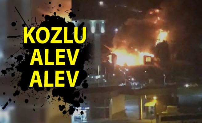Kozlu'da büyük yangın!