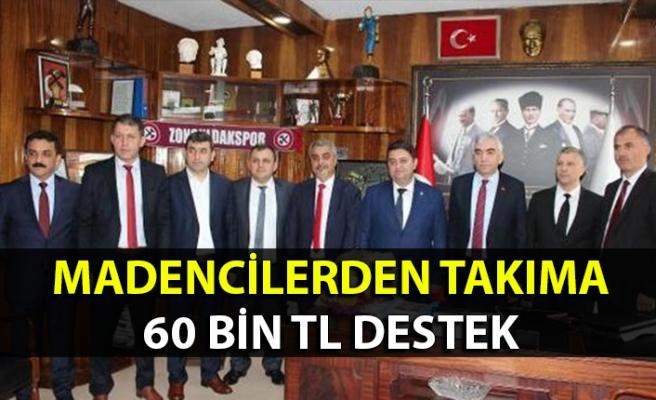 Madencilerden Zonguldakspor'a 60 bin TL destek!