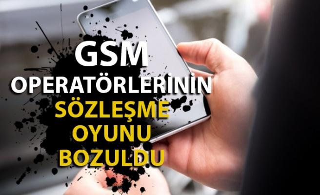 GSM operatörlerinin yıllardır uyguladığı sözleşme oyunu böyle bozuldu