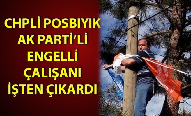 İşten çıkarılan çalışan AK Parti'den milletvekili aday adayı olmuştu
