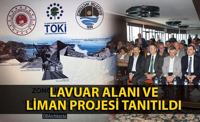Lavuar Alanı ve Liman Projesi tanıtıldı