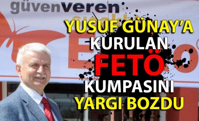 Yusuf Günay'a kurulan FETÖ kumpasını yargı bozdu