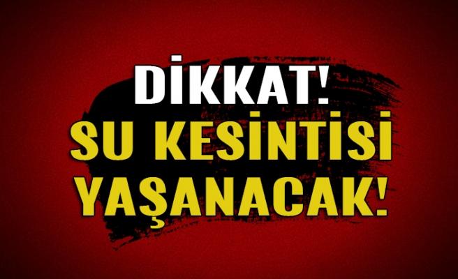 Zonguldak'ta su kesintisi yaşanacak