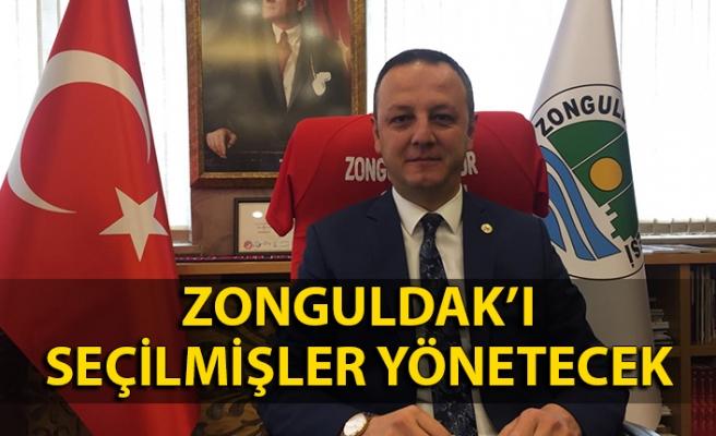 Zonguldak'ı seçilmişler yönetecek
