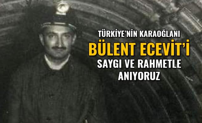 Bülent Ecevit'i Saygı ve Rahmetle Anıyoruz...
