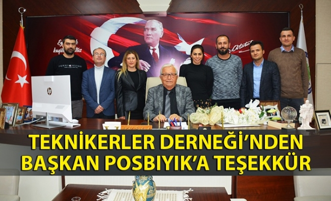 Teknikerler derneği'nden başkan posbıyık'a teşekkür