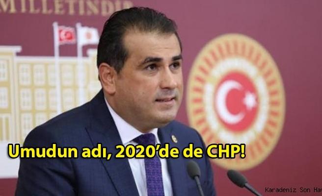 Umudun adı, 2020'de de CHP!