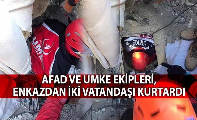 AFAD ve UMKE ekipleri, enkazdan iki vatandaşı kurtardı