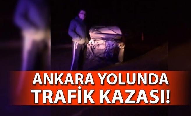 Ankara yolunda trafik kazası!